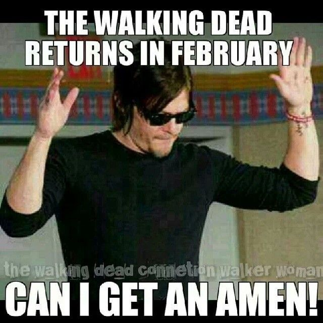 Amen! The walking dead returns in february