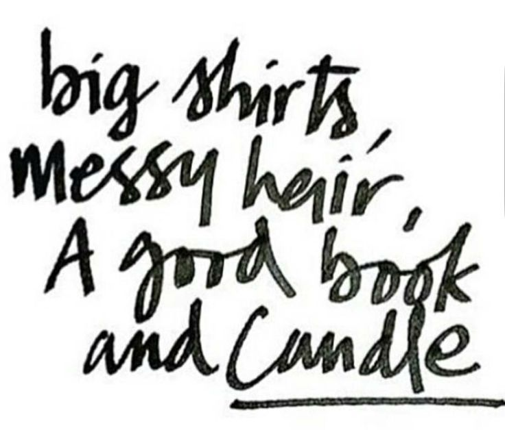 big shirts messy hair a good book and candle