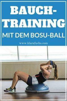 Bauchtraining mit dem Bosu-Ball. Training für den ganzen Körper, für den Bauch / Rumpf und für die Beine. Dieses Workout mit dem Bosu-Ball kannst du Zuhause oder im Studio machen. Es wird dich fordern! Mehr auf www.klarafuchs.com #bosuball #homeworkout #bauchtraining #