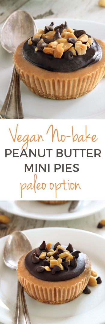 Vegan No-bake Peanut Butter Pies (with a paleo option)