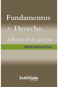 Fundamentos de Derecho Administrativo: Alberto Montaña Plata - CineFire.Tk
