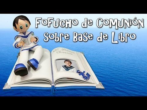 FOFUCHO DE COMUNIÓN SOBRE BASE DE LIBRO - GOMA EVA - YouTube