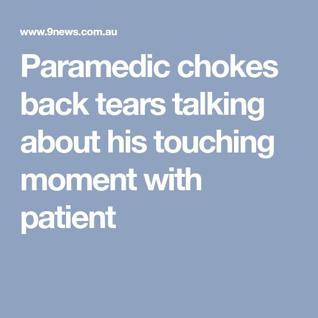 Paramedic chokes back tears talking about his touching moment with patient