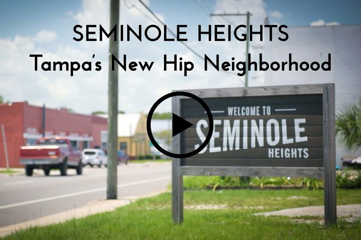 Tampa's New Hip Neighborhood | Seminole Heights