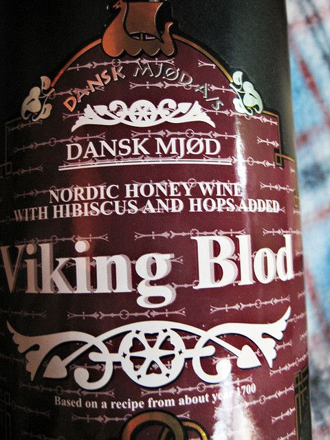 Dansk Mjod (Danish Mead) - Viking Blod (Viking blood) ~ this is, I've heard, real honey mead