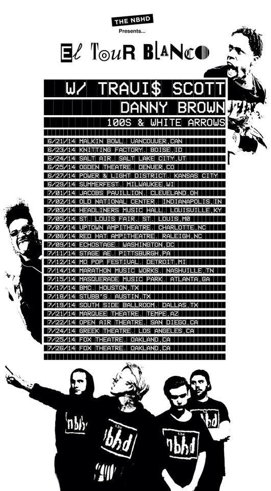 """NEWS: The alternative rock band, The Neighbourhood, have announced the """"El Tour Blanco"""" through the United States this summer. Travis Scott, Danny Brown, White Arrows and 100s, will be joining as support. You can check out the dates and details at http://digtb.us/eltourblanco"""