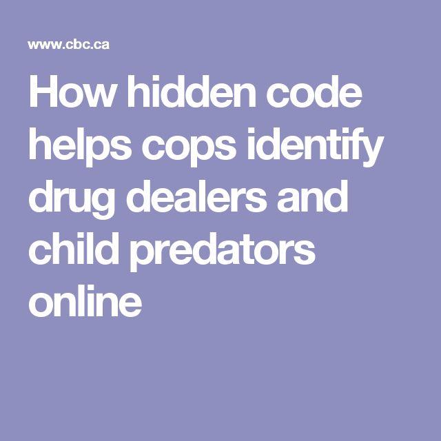 How hidden code helps cops identify drug dealers and child predators online