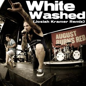 "Download ""August Burns Red - White Washed (Josiah Kramer Remix)"" for free http://free-christian-music-downloads.com/august-burns-red-white-washed-josiah-kramer-remix/ dubstep remix."