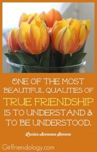One of the most beautiful qualities of True Friendship ... great girlfriend quote from Girlfriendology - Be a Better Friend!