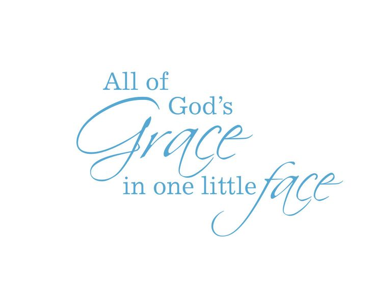 All of God's Grace in One Little Face Vinyl Wall Decal - Baby Nursery Wall Quote Poem Wall Art  22H x 36W FS086. $39.00, via Etsy.