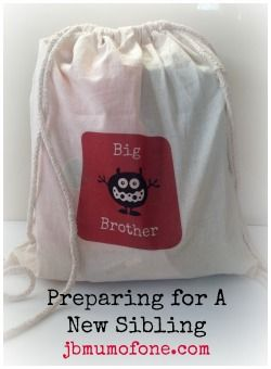 Preparing Your Child for a New Sibling. . .