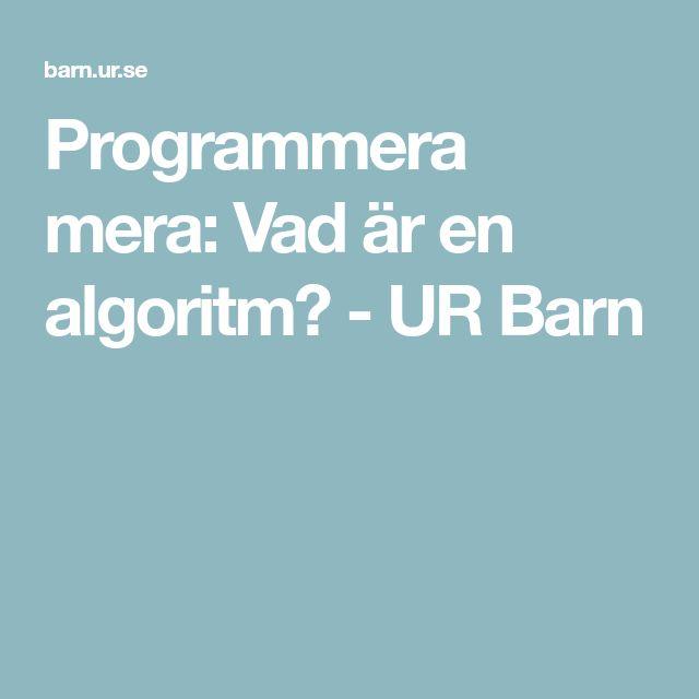Programmera mera: Vad är en algoritm? - UR Barn