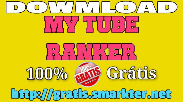https://gratis.smarkter.net APRESENTA:    Mytube Ranker    Download: https://gratis.smarkter.net