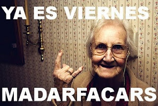Ya es viernes Madarfacars This doesn't really apply to me anymore but it's still awesome!
