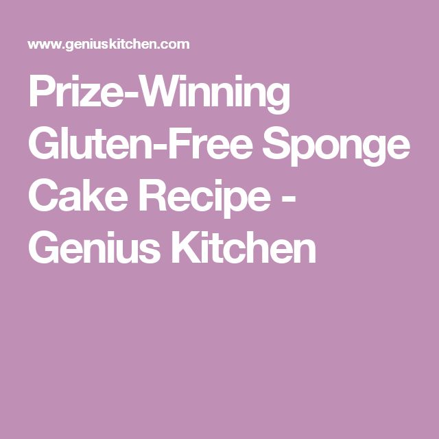 Prize-Winning Gluten-Free Sponge Cake Recipe - Genius Kitchen