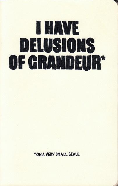 delusions of grandeur essay