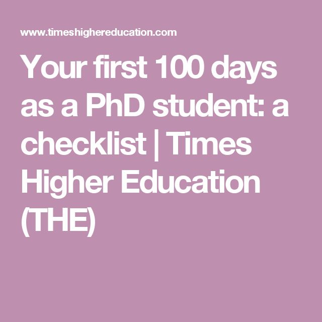 Your first 100 days as a PhD student: a checklist | Times Higher Education (THE)