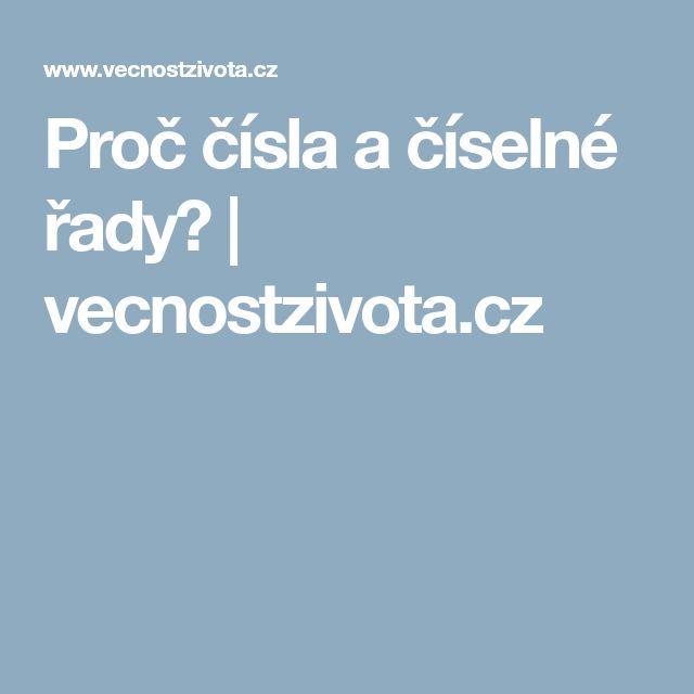 Proč čísla a číselné řady? | vecnostzivota.cz