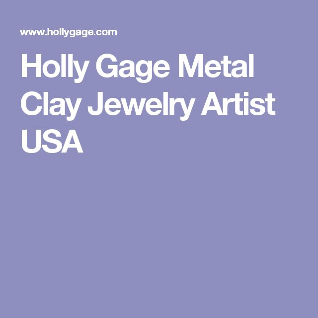 Holly Gage Metal Clay Jewelry Artist USA