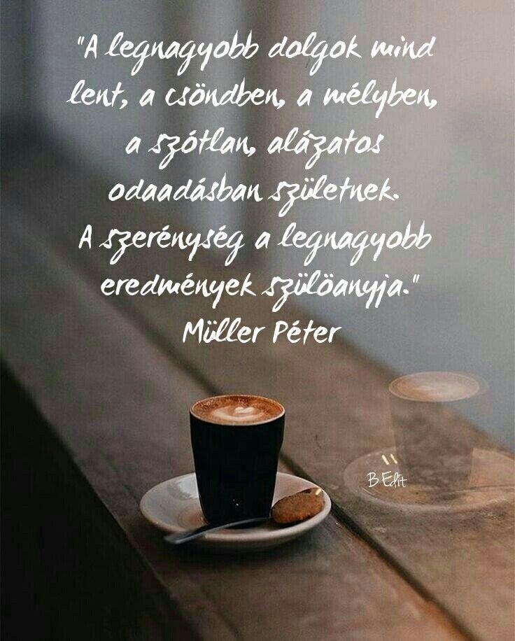 idézetek a szerénységről Pin by Fazekas Andrea on Idézetek   Mood, Quotes, Inspiration