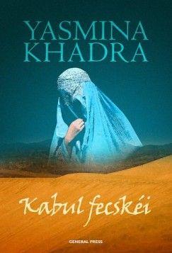 Yasmina Khadra - Kabul fecskéi