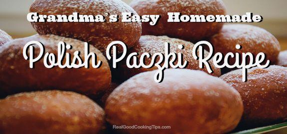 Grandma's Easy Homemade Polish Paczki Recipe #paczki | Real Good Cooking Tips