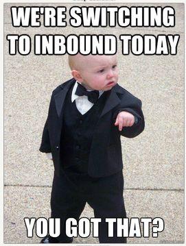 He's dead serious, you better listen! #inbound #marketing #meme