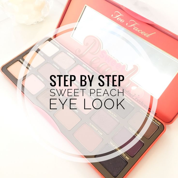 Step by Step Sweet Peach Eye Look | Product Reviewer NW