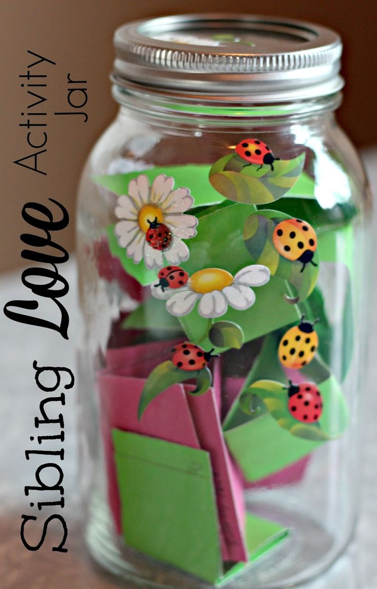 """Cute idea for a """"siblings love jar"""" The kids each write down things they like doing with their siblings, and when they're bored or not getting along they pick each others ideas!"""