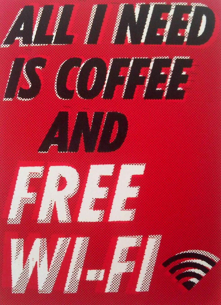 All I need is coffee and free wi-fi: Coffee Wifi, Coffee Break, Coffee Mmmm X, Free Wi Fi, Wifi Postcards, Coffee Coffee, Coffee Art, Coffee Shop, Free Wifi
