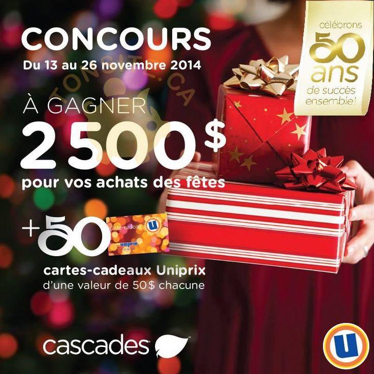 Participez au concours Uniprix et Cascades et courez la chance de gagner2 500 $ pour vos achats des fêtes ou l'une des 50 cartes-cadeaux Uniprix de 50 $.  Limite d'une participation par personne, pendant la durée du concours.  Concours se termine le 26 novembre 2014.