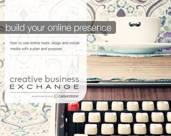 Topic of discussion at Creative Business Exchange - building an online presence for your creative business