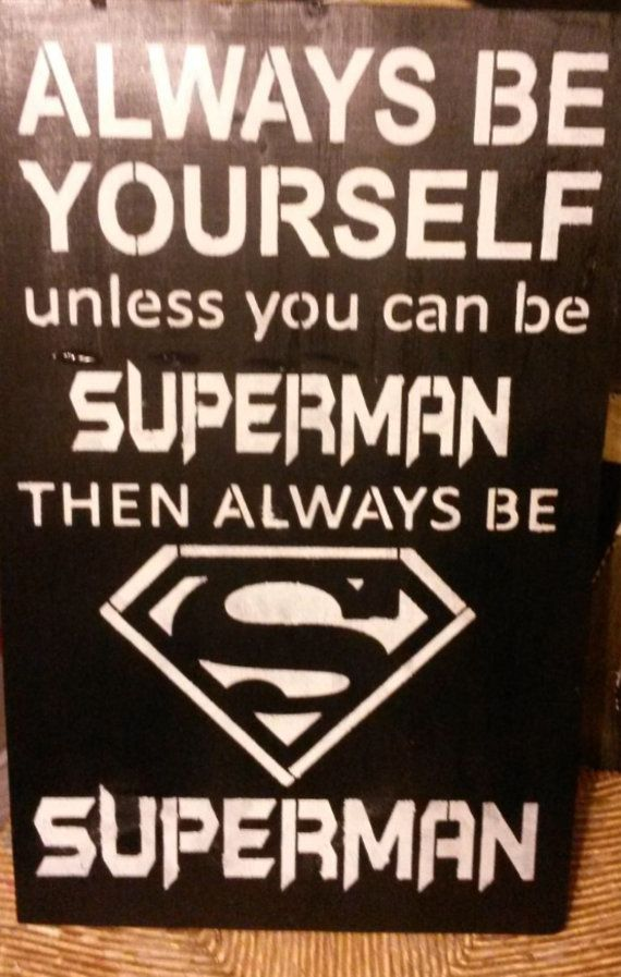 1000 Superman Quotes On Pinterest Hero Quotes Love