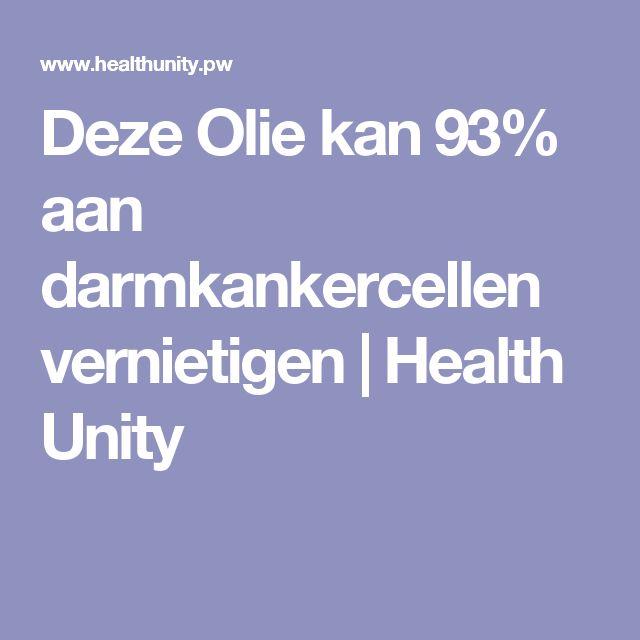 Deze Olie kan 93% aan darmkankercellen vernietigen | Health Unity