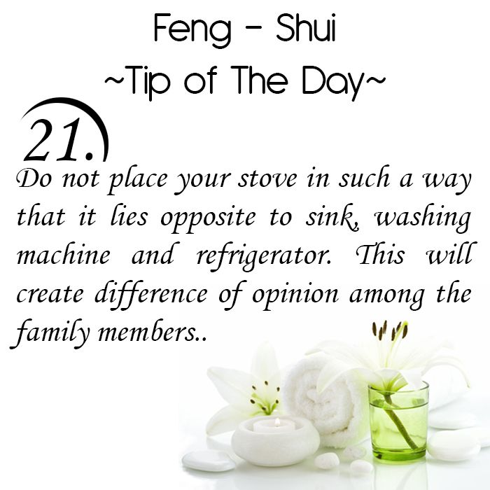 Feng Shui Tip of the Day: 21. Do not place your stove in such a way that it lies opposite to sink, washing machine and refrigerator. This will create a difference of opinion among the family members.  Get the Vastu experts advice for your home from renowned Vastu Expert Ms. Manisha Koushik.