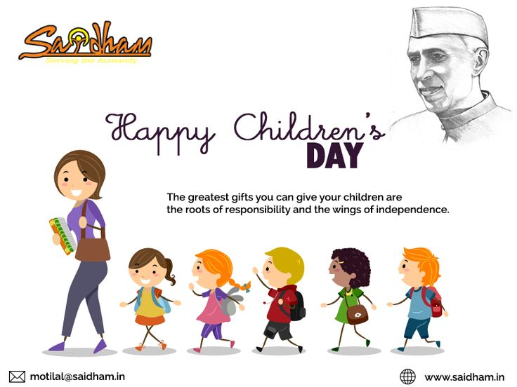 #ChildrensDay  #HappyChildrensDay The Greatest Gifts you can give your children are the roots of responsibility and the wings of independence.