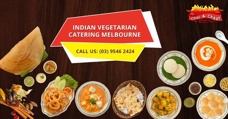 What is the point of hosting a party if guests are not happy with the food choices? Don't take that chance always insist on Chai & Chaat Indian Vegetarian Catering in Melbourne