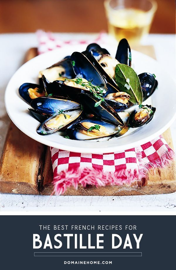 9 Fabulous French Recipes For Bastille Day