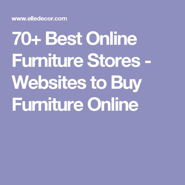 70+ Best Online Furniture Stores - Websites to Buy Furniture Online