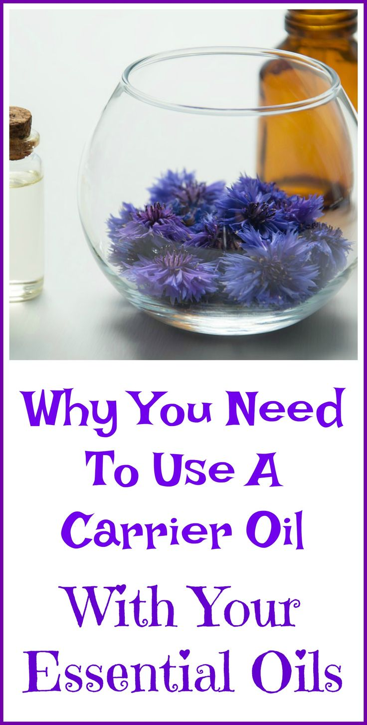 Why you need to use a carrier oil if you plan to put essential oils on your skin.