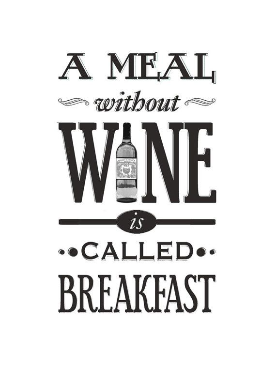 Wine poster a meal without wine kitchen art wine print black white art typographic poster wine quote wine home decor a3 wall art