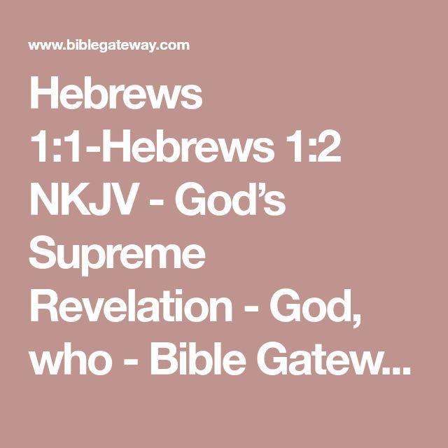 Best 25+ Hebrews 1 ideas on Pinterest | Hebrews 11 1 ...