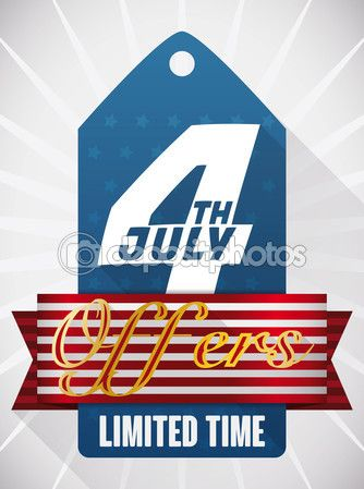 Poster Announcing Limited Time Offers with Tag for Independence Day