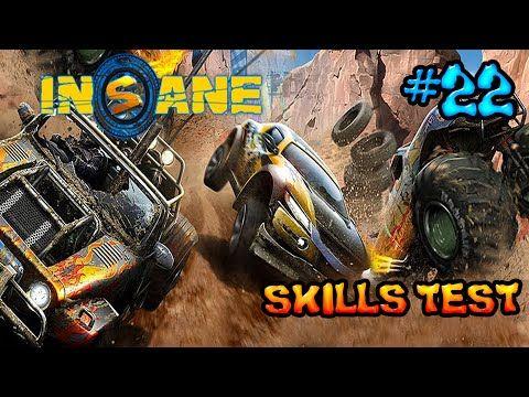 Insane 2: Part 22 - Skills Test