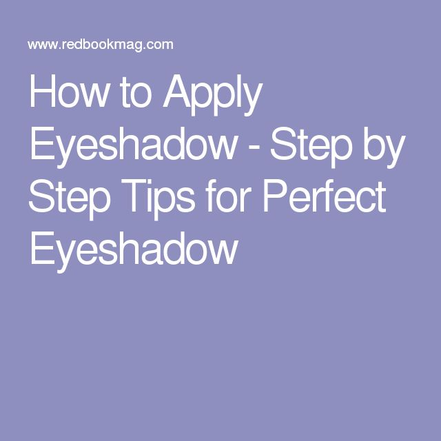 How to Apply Eyeshadow - Step by Step Tips for Perfect Eyeshadow