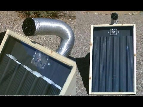 Diy Video How To Build A Simple Solar Thermal Air Heater