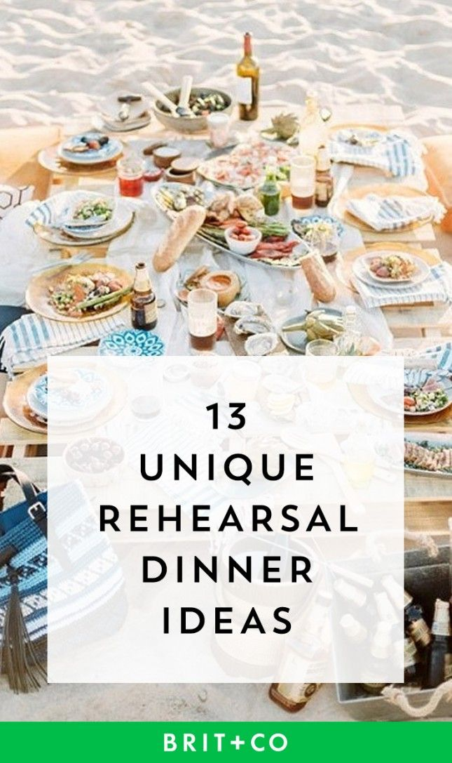 Bookmark this for unique ideas for your big day's rehearsal dinner.