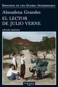 El Lector de Julio Verne d'Almudena Grandes  http://aladi.diba.cat/record=b1666374~S171*cat