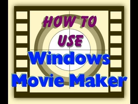 Tutorial: How to use Windows Movie Maker (WMM) to edit your own Videos and make your own movies. - YouTube