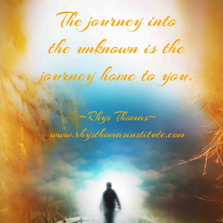 the journey into the unknown is the journey home to you